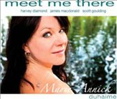 Marie-Annick Duhaime: Meet Me There [Digipak]
