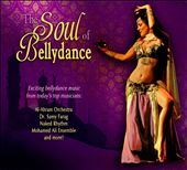Various Artists: The Soul of Bellydance [Digipak]