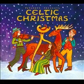 Various Artists: Putumayo Presents: Celtic Christmas [Digipak]