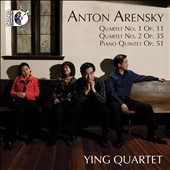 Ying Quartet plays Anton Arensky String Quartets nos 1 & 2; Piano Quintet, Op. 51