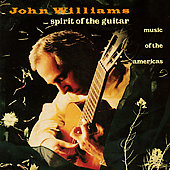 Spirit of the Guitar / John Williams