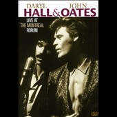 Daryl Hall & John Oates: Live at the Montreal Forum [DVD]