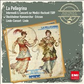 La Pellegrina - Intermezzi & Concertos by Malvezzi, Marenzio, Bardl, Perl et al. / Linde Consort