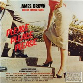 James Brown/James Brown & His Famous Flames: Please Please Please