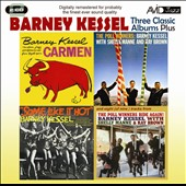 Barney Kessel: Three Classic Albums Plus: Some Like It Hot/The Poll Winners/Carmen *