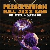 Preservation Hall Jazz Band: St. Peter & 57th St. [Digipak]