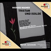 Wagner: Tristan und Isolde / Stephen Gould, Nina Stemme, Kwangchul Youn, Michelle Breedt, Johan Reuter. Janowski
