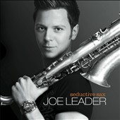 Joe Leader (Sax): Seductive Sax