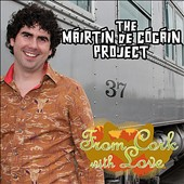 Máirtín de Cógáin/Mairtin De Cogain Project: From Cork with Love