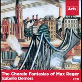 The Chorale Fantasias of Max Reger / Isabelle Demers, Aeolian-Skinner Opus 1024