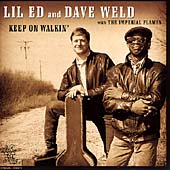 Dave Weld/Ed Williams/Lil' Ed Williams: Keep on Walkin'
