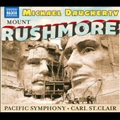 Michael Daugherty (b.1954): Mount Rushmore; Radio City; The Gospel According to Sister Aimee / Paul Jacobs, organ