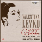 Valentina Levko - Star of the Bolshoi: Arias by Bach and Handel; art songs of Schubert and Brahms; opera scenes from Prince Igor, Ruslan & Ludmilla, Queen of Spades et al.