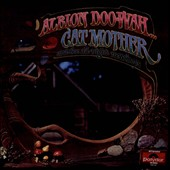 Cat Mother & the All Night News Boys: Albion Doo-Wah *
