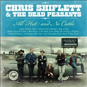 Chris Shiflett & the Dead Peasants: All Hat and No Cattle [Digipak]