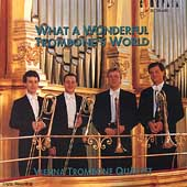 What A Wonderful Trombone's World / Vienna Trombone Quartet