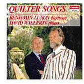Quilter: Songs / Benjamin Luxon, David Willison