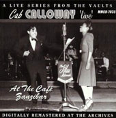 Cab Calloway: Live at the Cafe Zanzibar