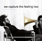 We Capture the Feeling, Vol. 2