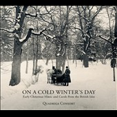 On A Cold Winter's Day: Early Christmas Music and Carols from the British Isles