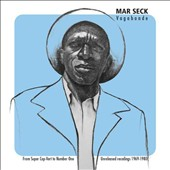 Mar Seck: Vagabonde: From Super Cap-Vert to Number One: Unreleased Recordings 1969-1980