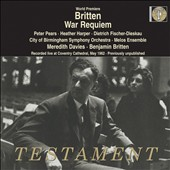 Britten: War Requiem / Peter Pears, Heather Harper, Dietrich Fischer-Dieskau. (live, Coventry Cathedral, May 1962)