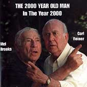 Mel Brooks/Carl Reiner: 2000 Year Old Man: In the Year 2000
