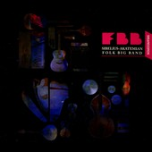 Sibelius Academy Folk Big Band: FBB [Digipak]
