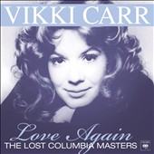 Vikki Carr: Love Again: The Lost Columbia Masters