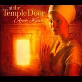 Ajeet Kaur: At the Temple Door [Digipak]
