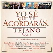 Various Artists: Yo Se Que Te Acordaras Tejano, Vol. 2 [8/5]