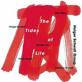 Holger Scheidt/Holger Scheidt Group: The Tides of Life