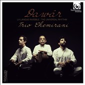 Trio Chemirani: Dawâr: La Langue Invisible [The Universal Rhythm] [Digipak]