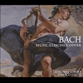 Bach: Musicalisches Opfer (Musical Offering) / Ensemble Aurora; Enrico Gatti