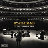 Ryan Adams: Ten Songs from Live at Carnegie Hall [PA]