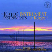 King of Instruments, Instrument of Kings - Sumsion: Sonata in E minor; Pantcheff: Sonata Op. 74; Darke: Sonata No. 1 / Rupert Marshall-Luck, violin; Duncan Honeybourne: piano, organ