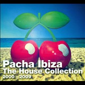 Various Artists: Pacha Ibiza the House Collection (2000 - 2009) [Box]