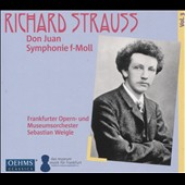 Richard Strauss: Don Juan; Symphony in F minor / Frankfurt Opera House & Museum Orchestra; Weigle