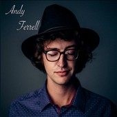 Andy Ferrell: At Home and in Nashville