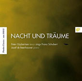 Nacht Und Traume (Night and dreams): Songs by Schubert / Peter Gijsbertsen, tenor; Jozef De Beenhouwer, piano