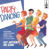 Ray Anthony & His Big Band: Party Dancing