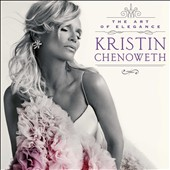 Kristin Chenoweth: The  Art of Elegance *