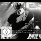 George Thorogood (Vocals/Guitar)/George Thorogood & the Destroyers: Live at Rockpalast, Dortmund 1980 [2/24] *