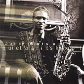 Bobby Watson (Sax): Quiet as Its Kept