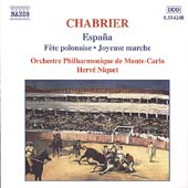 Chabrier: Espa&ntilde;a, F&ecirc;te polonaise, etc / Niquet, et al