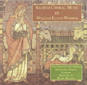 The Sacred Music of William Lloyd Weber / All Saints Choir