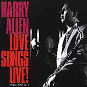 Dave McKenna/Harry Allen/Howard Alden/Randy Sandke (Trumpet)/Butch Miles/Len Skeat: Love Songs Live!