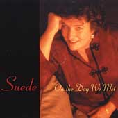 Suede: On the Day We Met