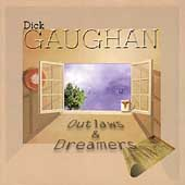 Dick Gaughan: Outlaws & Dreamers