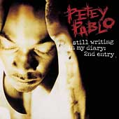 Petey Pablo: Still Writing in My Diary: 2nd Entry [Edited] *